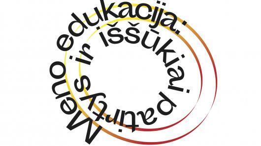 """Konferencija """"Meno edukacija: patirtys ir iššūkiai"""""""